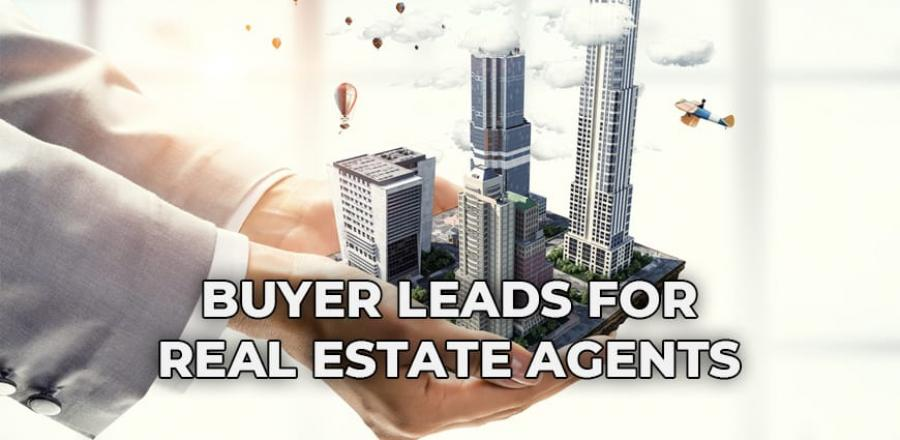 Buyer Leads For Real Estate Agents
