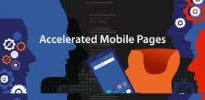 ACCLERATED MOBILE PAGES AMP